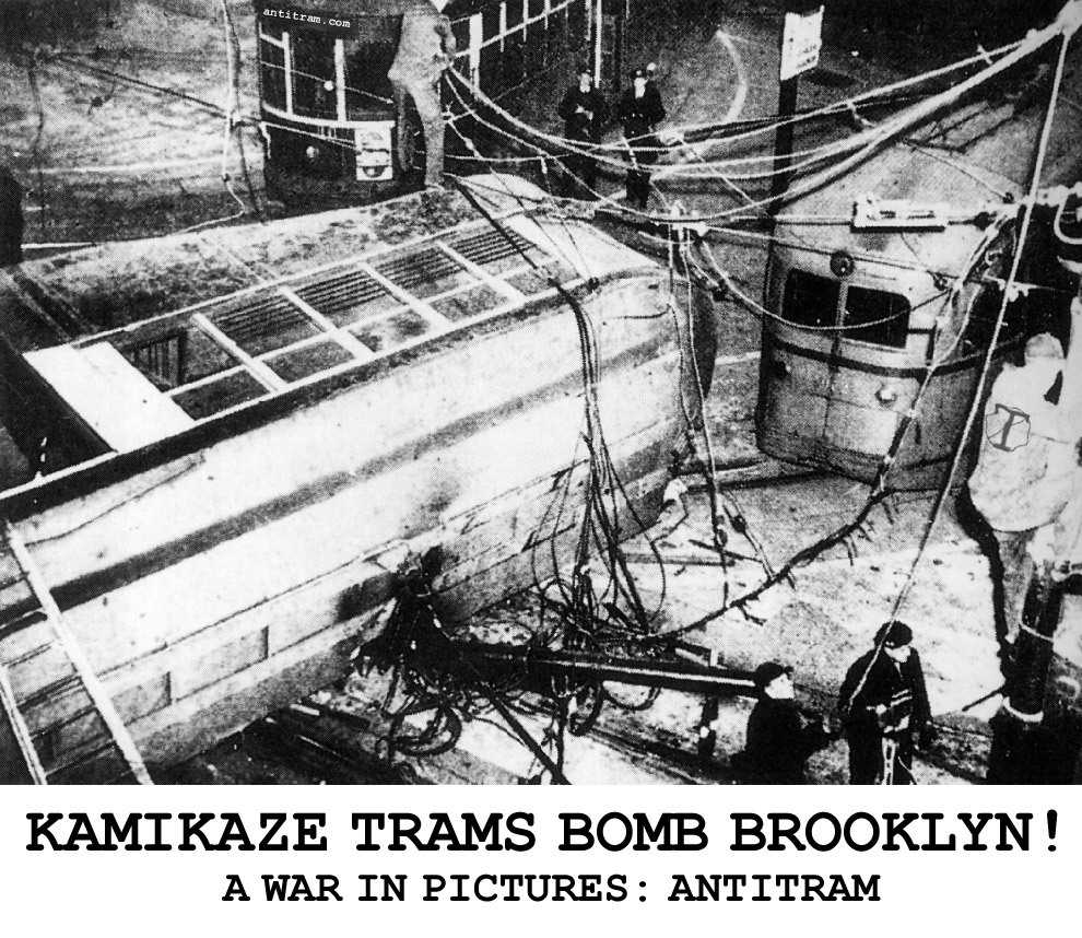 Kamikaze trams bomb Brooklyn