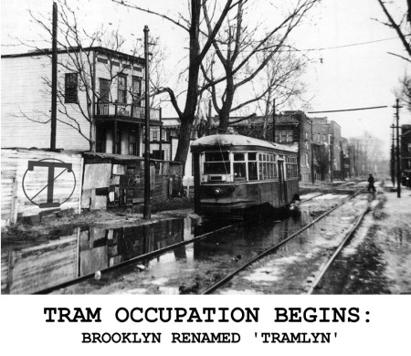 Tram occupation begins