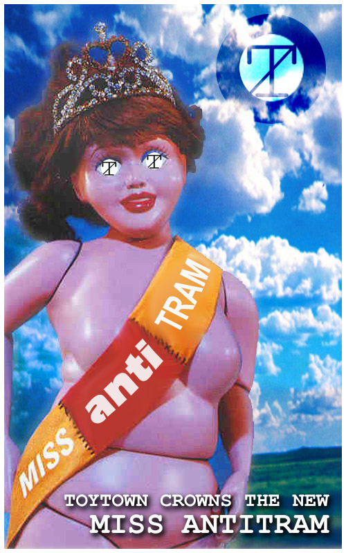 Toytown crowns the new Miss AntiTram